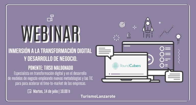 'Inmersión a la transformación digital y desarrollo de negocio', cuarto webinar del ciclo de formación online organizado por Turismo Lanzarote