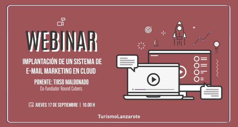Turismo Lanzarote retoma el ciclo de formación online con el webinar 'Implantación de un sistema de e-mail marketing en Cloud'